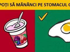 10 ALIMENTE pe care să NU le mănânci pe stomacul gol